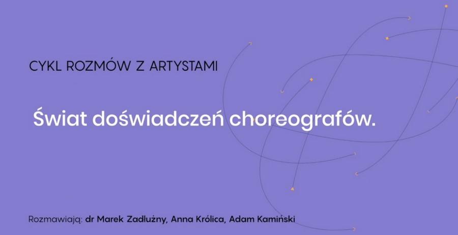Świat doświadczeń choreografów