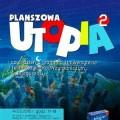 Dzień z grami na UTP - utp bydgoszcz gry planszowe planszowa utopia