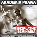 Instytut Prawa Społecznej Akademii Nauk zaprasza na kolejną edycję Akademii Prawa! - instytut prawa społecznej akademii nauk, bezpłatne seminaria, akademia prawa, łódź