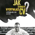 Jak stworzyć wygrywające CV - szkolenie na WSAiB - jak dobrze napisać cv, cv wzór, wyższa szkoła administracji i biznesu gdynia