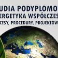 Nowe studia podyplomowe na WST w Katowicach - studia podyplomowe wst, energetyka współczesna, katowice