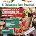 Poznaj program ramowy III Małopolskich Targów Żywności - 3 małopolskie targi żywności, zasmakuj z ur,