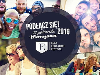 Czym jest ELAB Education Festival? [PROGRAM] - elab educational festival, festiwal edukacji zagranicznej, warszawa