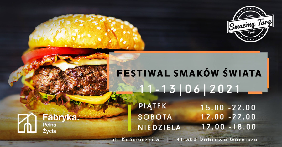 Festiwal Smaków Świata w Dąbrowie Górniczej