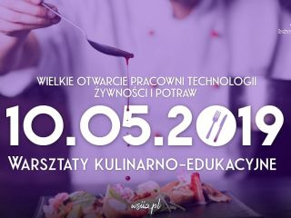 Otwarcie nowej pracowni na Wyższej Szkole Inżynierii i Zdrowia w Warszawie - WSIiZ, Warsztaty kulinarne, nowe kierunki, 2019, wydarzenia