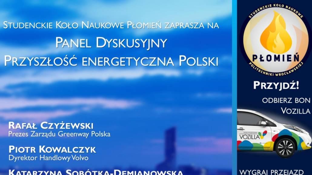 Panel dyskusyjny Przyszłość Energetyczna Polski odbędzie się 26 kwietnia 2018 roku.