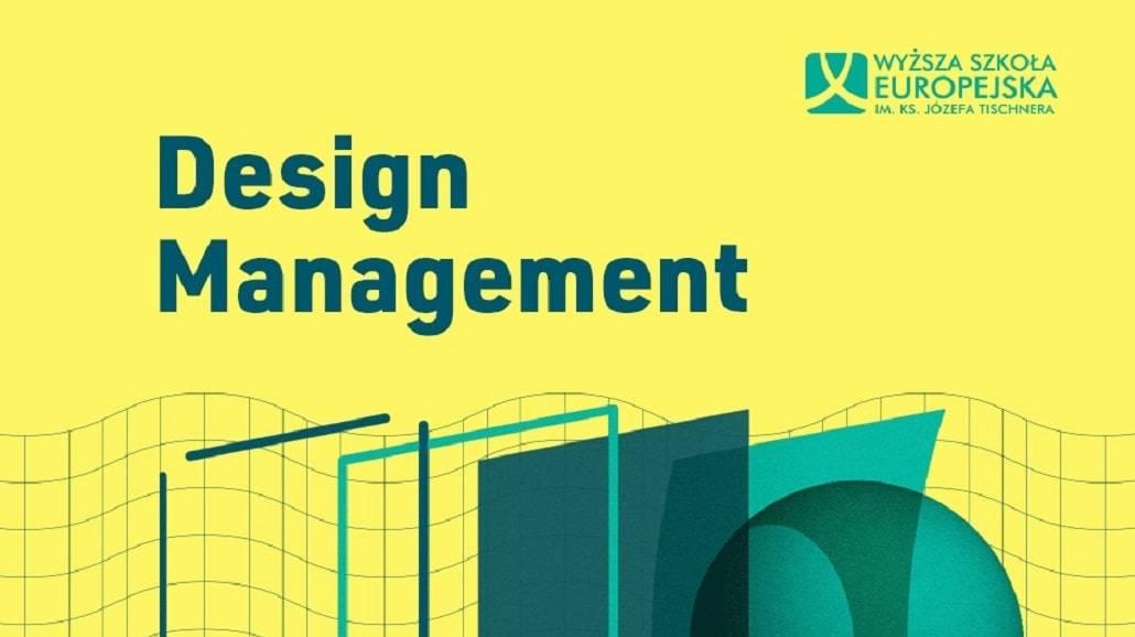 WyÅźsza Szkoła Europejska w Krakowie Design Management