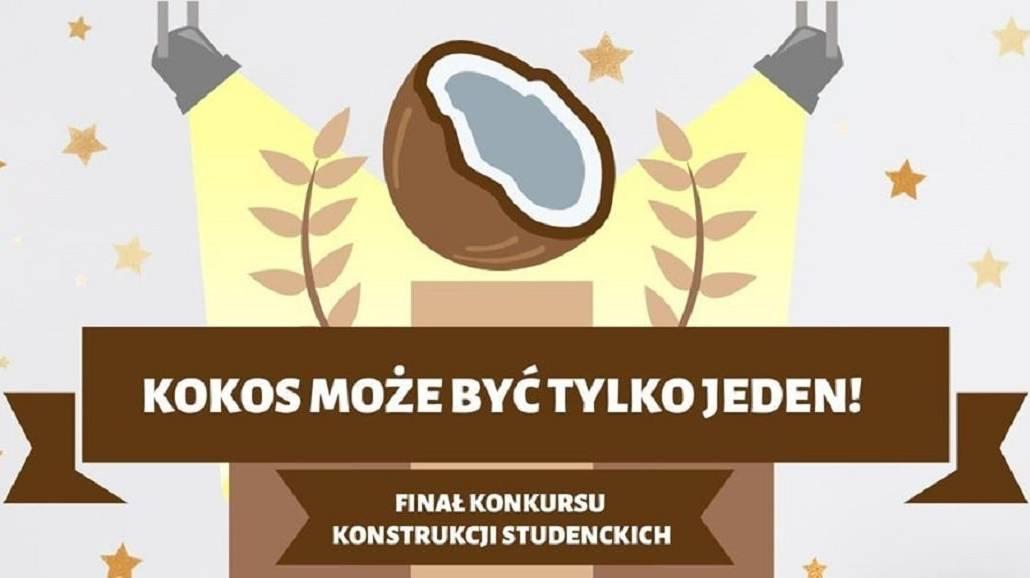 KOKOS 2020 - Wyniki VI edycji i Konkursu Konstrukcji Studenckich
