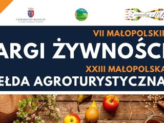 """VII Małopolskie targi żywności """"Zasmakuj z UR"""" - XXIII Małopolska Giełda Agroturystyczna, Zasmakuj z UR, uniwersytet rolniczy"""