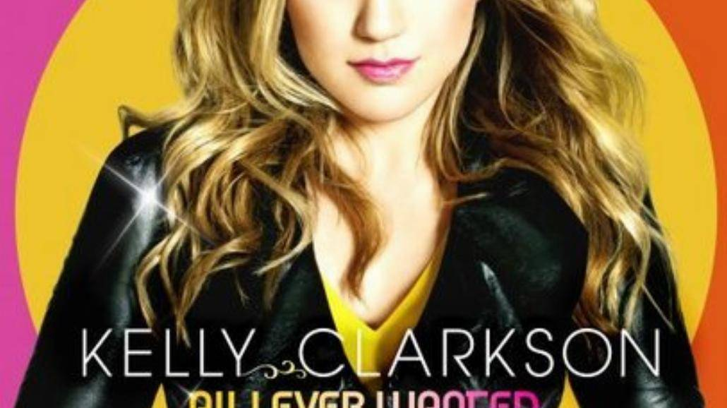 """Kelly Clarkson - """"All I Ever Wanted"""""""