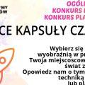 """Konkurs literacki i plastyczny """"Serce Kapsuły Czasu"""" trwa nadal! - prace, kapsuła czasu, zgłoszenia, formularz, regulamin, akcja"""