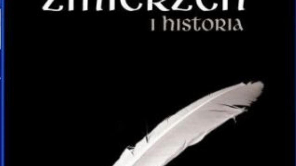 Co ma Zmierzch do historii?
