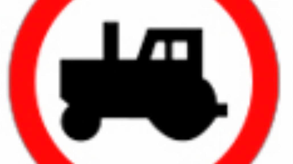 """B-6 """"zakaz wjazdu ciągników rolniczych"""""""