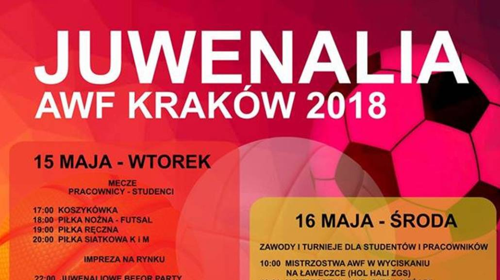 Zobacz peÅ'ny program JuwenaliÃłw Akademii Wychowania Fizycznego w Krakowie!