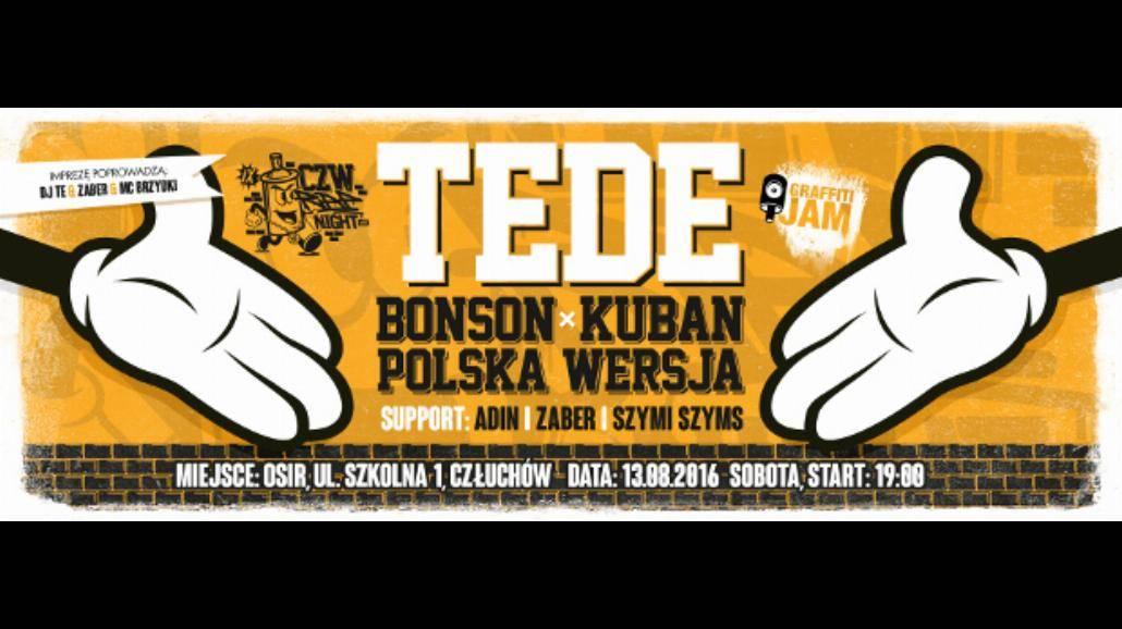 TEDE, Polska Wersja, Bonson i Kuban w Człuchowie? Już 13 sierpnia CZW RAP NIGHT 2016!