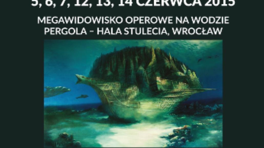 Latający Holender. Opera Wrocławska szykuje kolejne megawidowisko