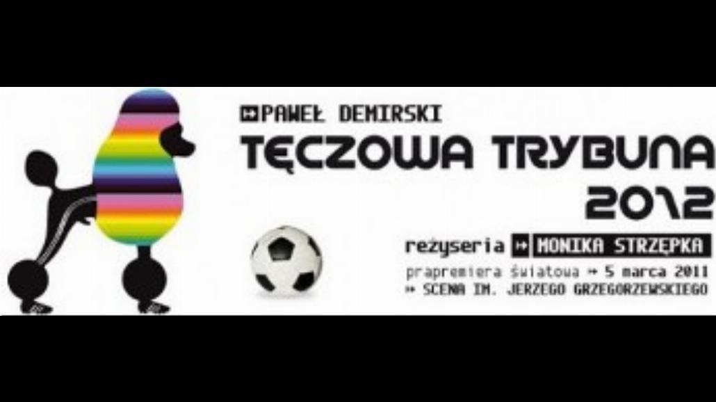 """""""Tęczowa Trybuna 2012"""" - geje na stadionach"""