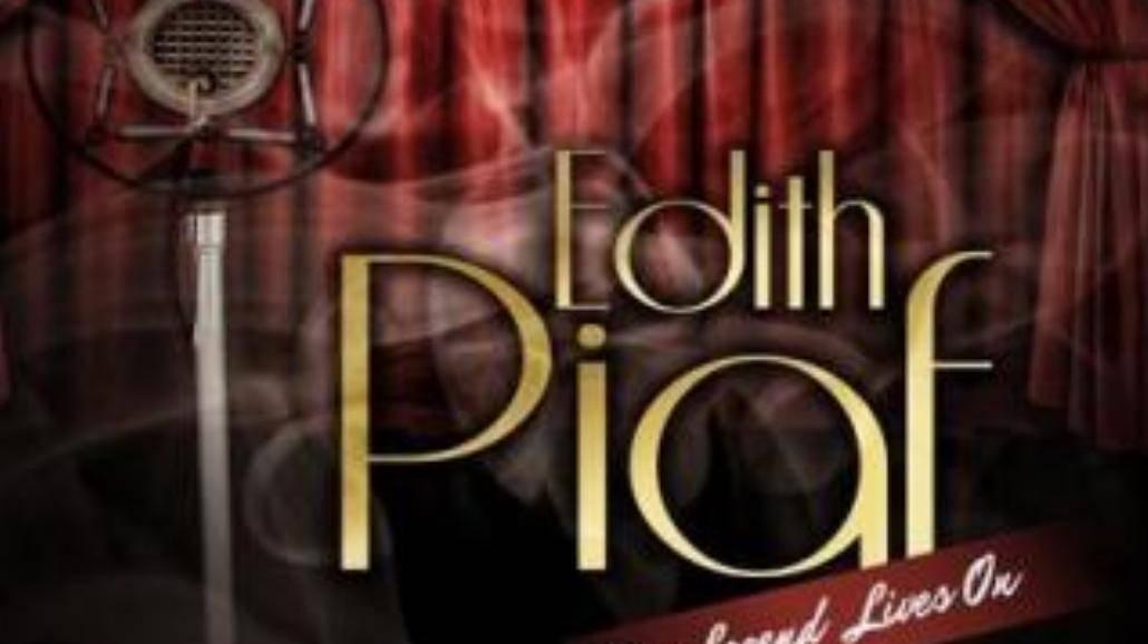 Największe przeboje Edith Piaf już 22 maja