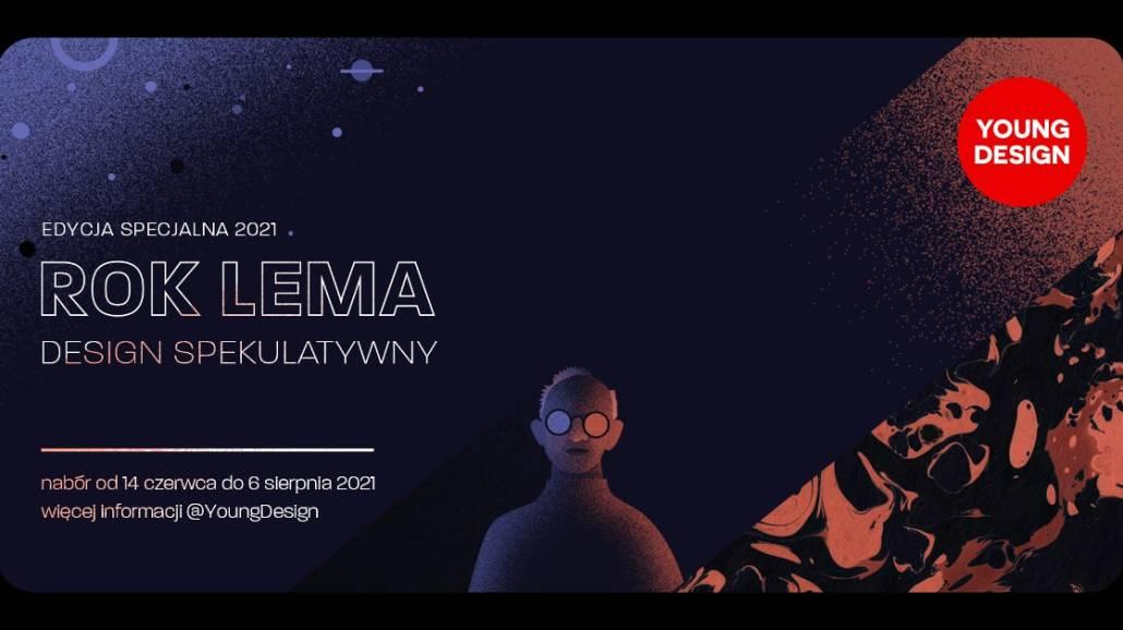 Young design  - ROK LEMA 2021