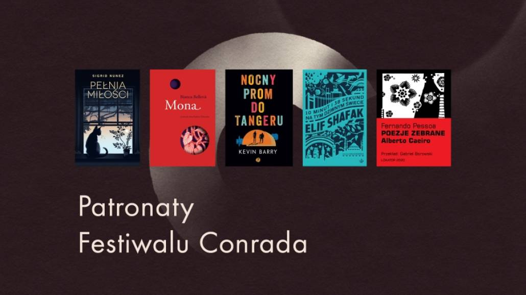 ksiąÅźki pod patronatem Festiwalu Conrada