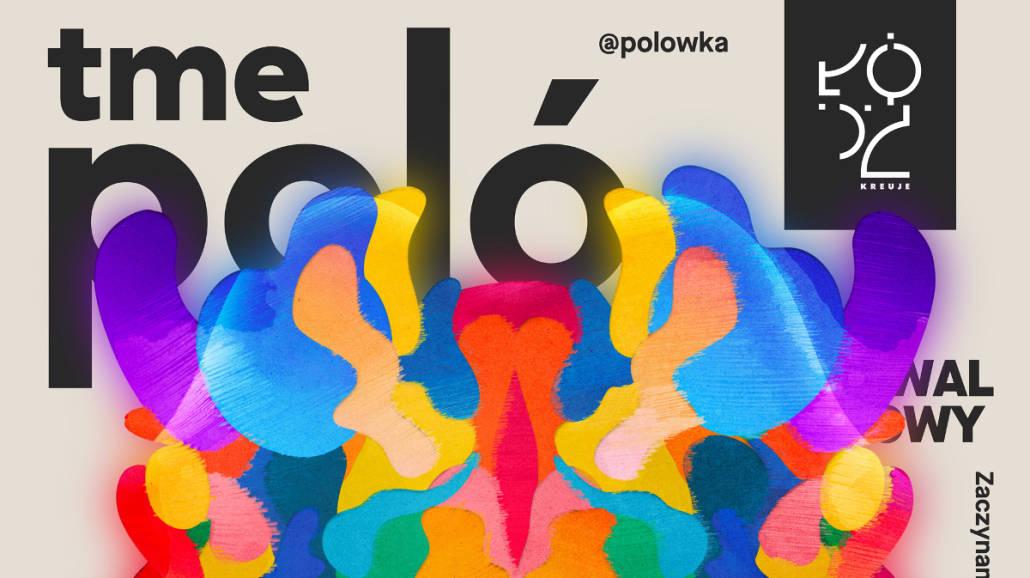 Letni Festiwal Filmowy TME PolÃłwka