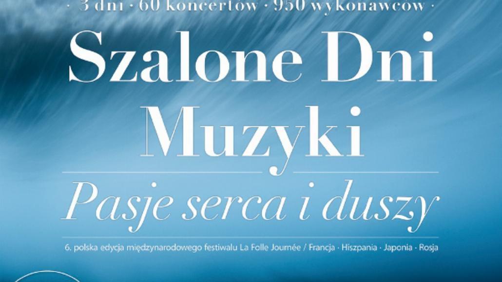 Szalone Dni Muzyki w Warszawie [BILETY]