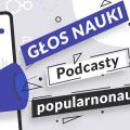 Podcasty popularnonaukowe UMCS