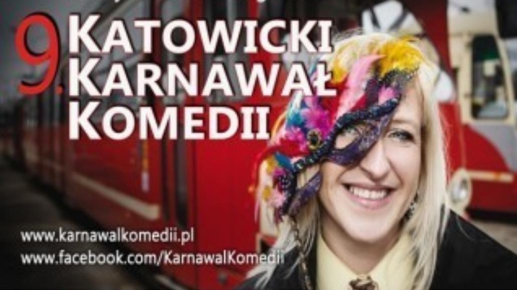 9. Katowicki Karnawał Komedii, czyli 11 dni z teatrem