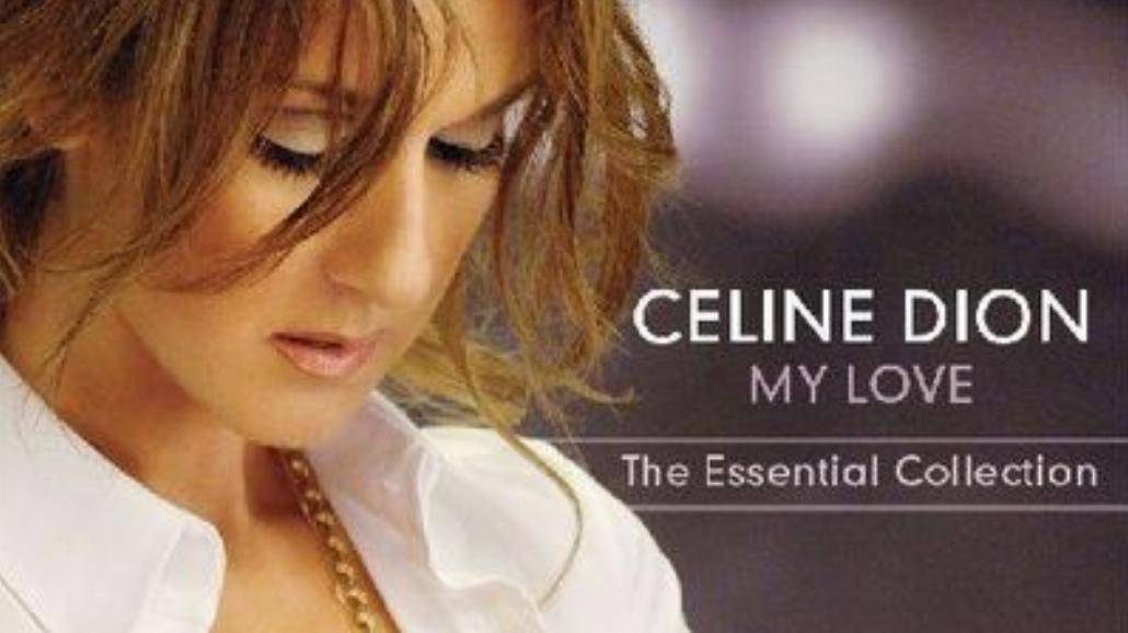 "Celine Dion - ""My Love: The Essential Collection"""