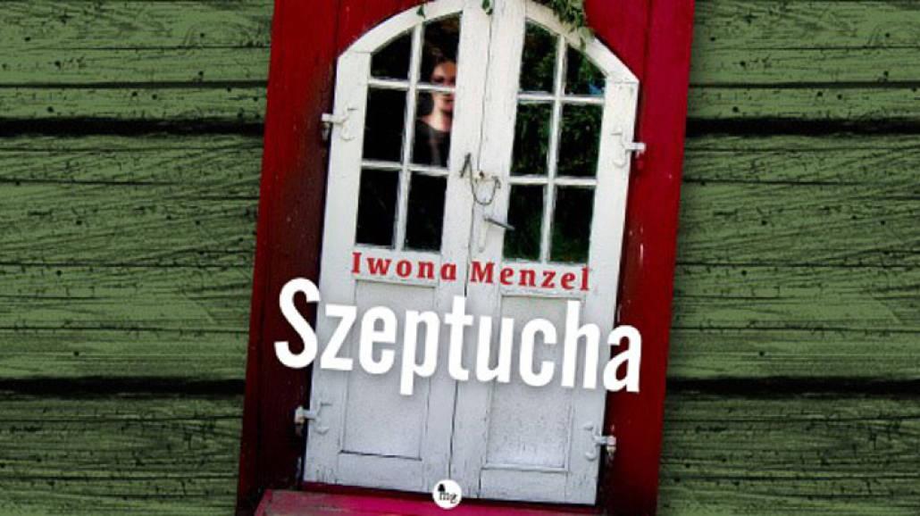 Szeptucha - Iwona Menzel