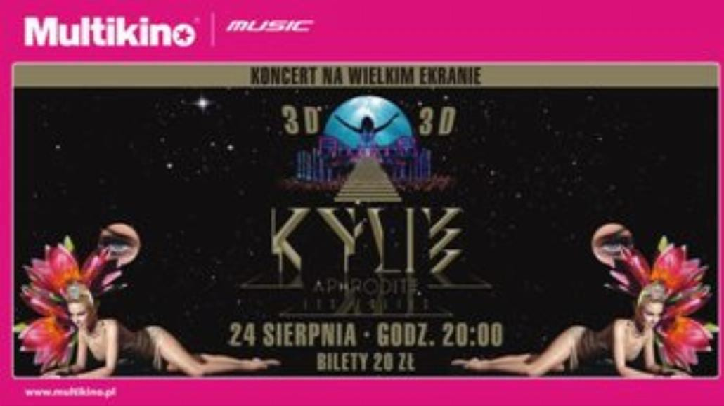 Trójwymiarowa Kylie Minogue w Multikinie