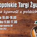 Nadchodzą IV Małopolskie Targi Żywności