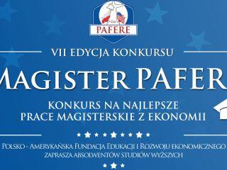 VII edycja Konkursu Magister PAFERE - prace można zgłaszać do końca roku! - jury, nagrody, formularz, temat, zasady