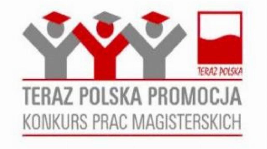 Finał konkursu Teraz Polska Promocja już wkrótce