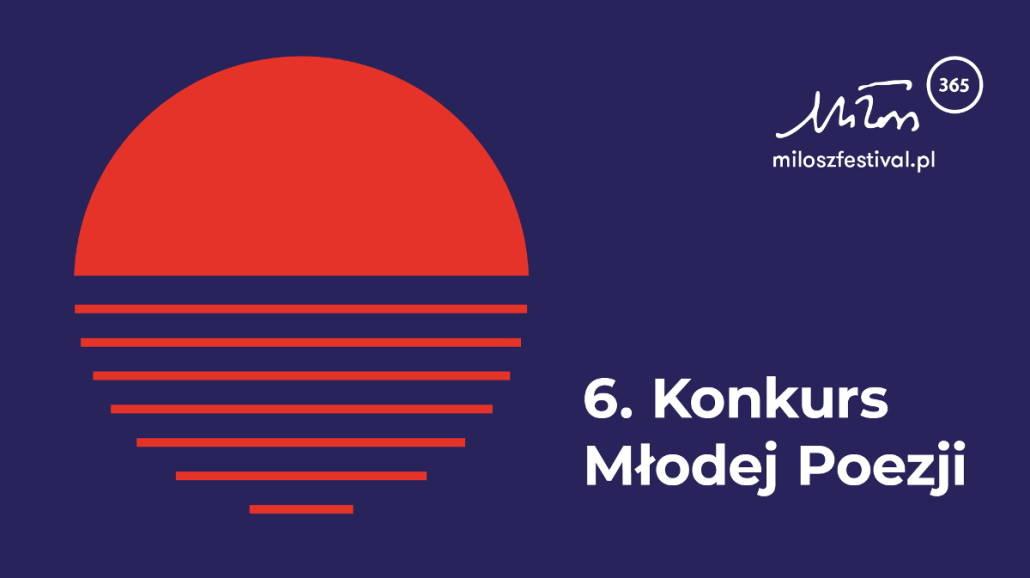 6. OgÃłlnopolski Konkurs Młodej Poezji