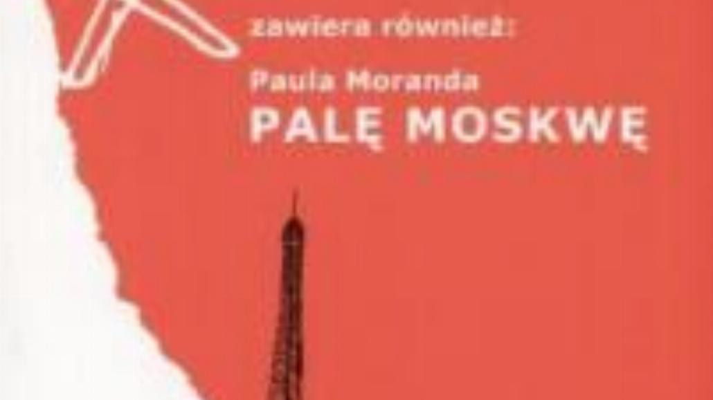 """Palę Paryż"" - Bruno Jasieński"