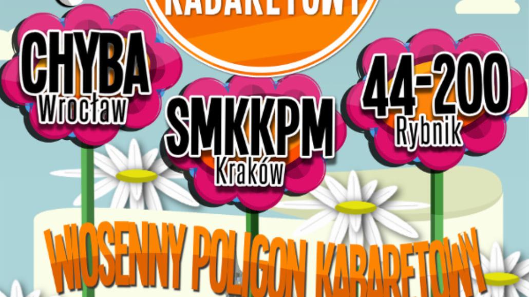 Nadchodzi Wiosenny Poligon Kabaretowy