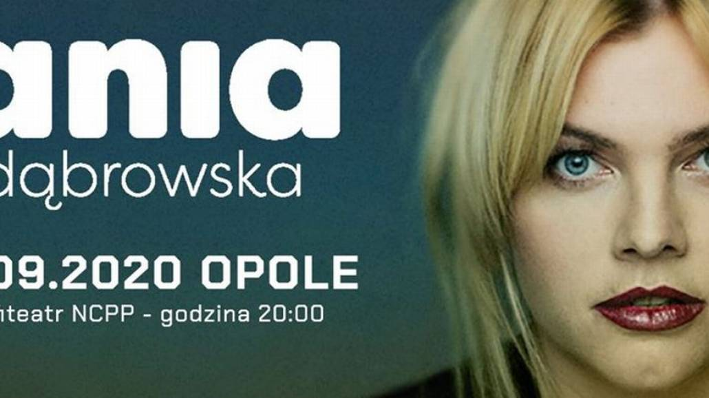 Ania Dąbrowska koncert 2020