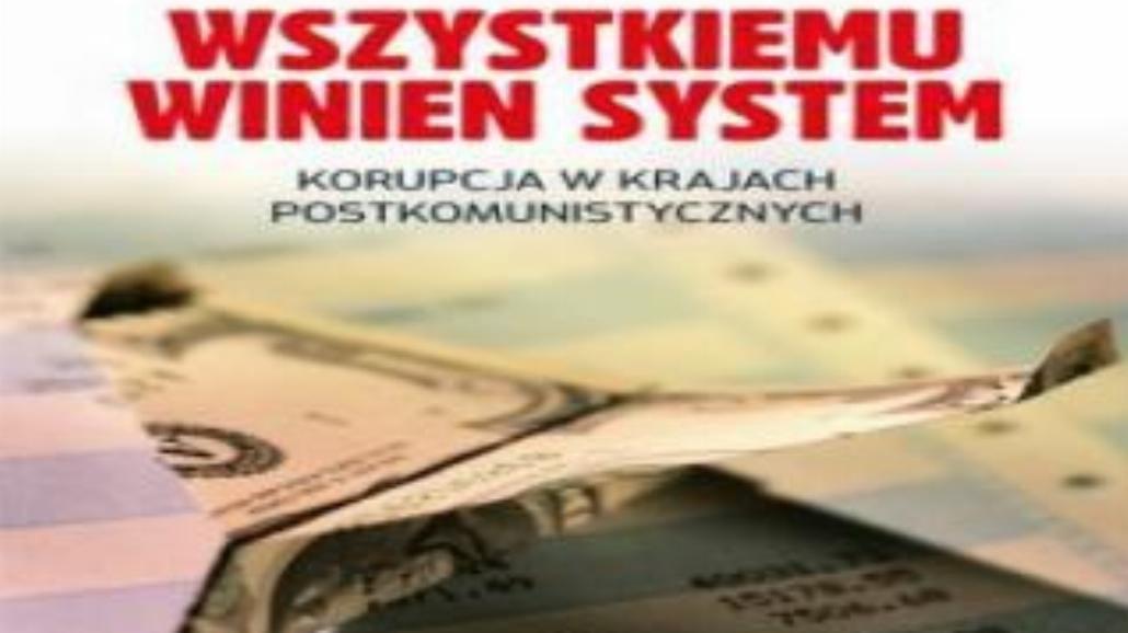 Korupcja - największa plaga Europy Środkowej
