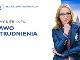 Prawo zatrudnienia - nowy kierunek studiów magisterskich w Akademii Leona Koźmińskiego - Studia Prawnicze, Warszawa, ALK, 2019/20, Rozliczanie pracownika, Kariera, Przyszłość