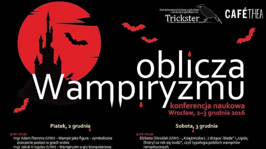 Wampiry pod lupą we Wrocławiu