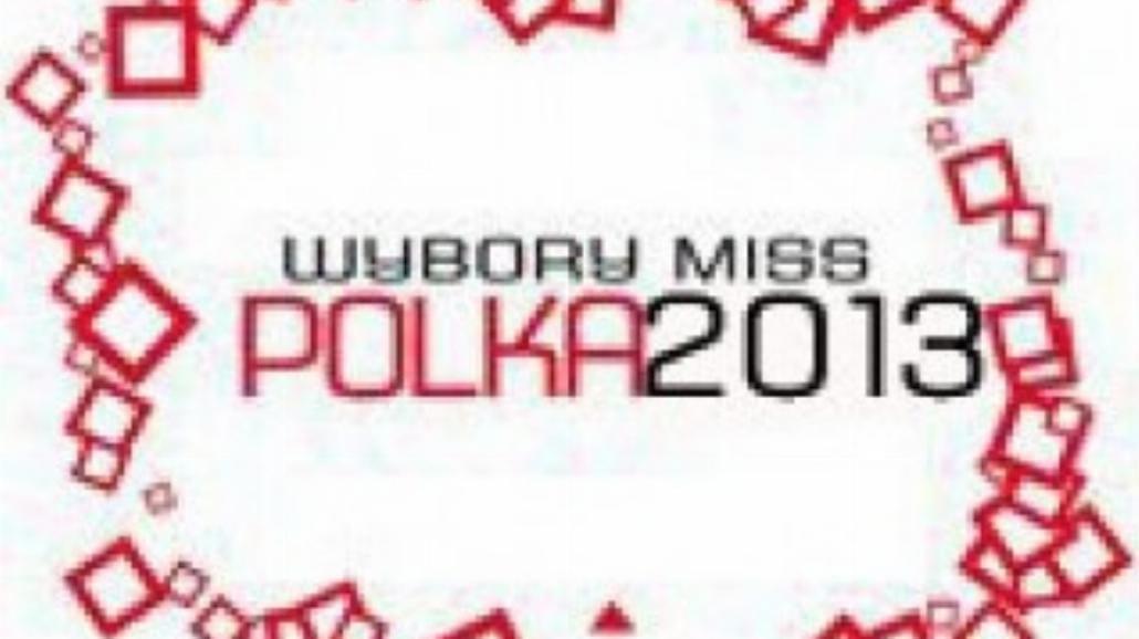 Miss Polka 2013 - oto półfinalistki z Rzeszowa