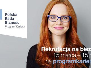 Program Kariera XVIII - Rusza największy niezależny program stażowy w Polsce - 2021, Polska Rada Biznesu, Program Kariera 18 edycja, Płatne staże, Informacje, Zapisy