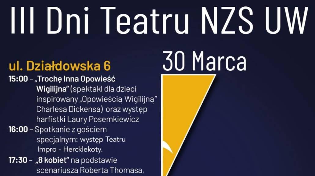 trzecia edycja Dni Teatru NZS UW
