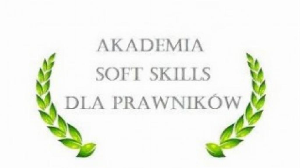 Dołącz do Akademii Soft Skills dla Prawników