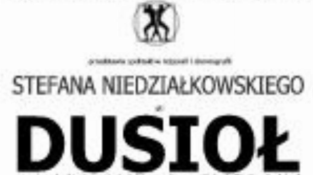 """""""Dusioł"""" w Teatrze Pantomimy"""