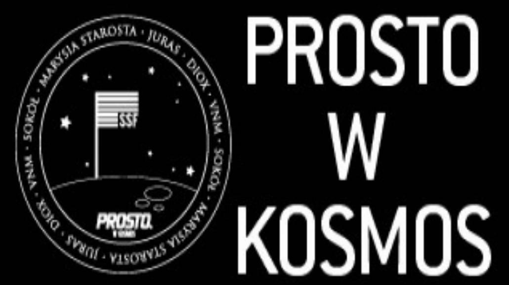 """""""Prosto w kosmos"""" - Sokół i Marysia Starosta"""