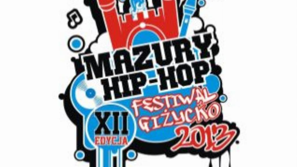 Mazury Hip Hop Festiwal Giżycko 2013 coraz bliżej
