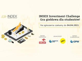 Ruszyła rejestracja do konkursu Index Investment Challenge - gra inwestycyjna, dla studentów, 2021