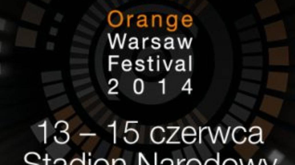 Kolejny Orange Warsaw Festival w czerwcu 2014